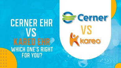 Photo of Cerner EHR Vs. Kareo EHR: Which One's Right For You? 