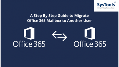 Photo of A Step By Step Guide to Migrate Office 365 Mailbox to Another User