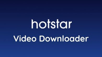 Photo of How to use Hotstar Downloader to download videos