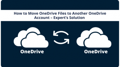 Photo of How to Copy OneDrive Files to Another OneDrive Account – Ultimate Solution By IT Experts