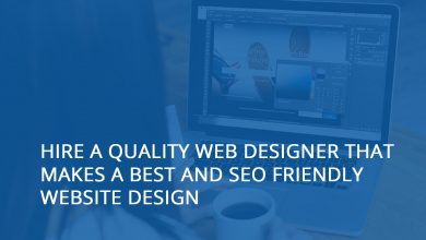 Photo of Hire A Quality Web Designer That Makes a Best and SEO Friendly Website Design