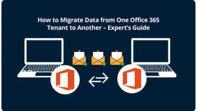 Photo of How to Migrate Data from One Office 365 Tenant to Another – Expert's Guide