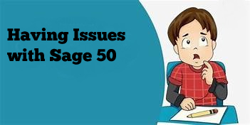 Photo of Having Issues with Sage 50 2019? Here's the Solution