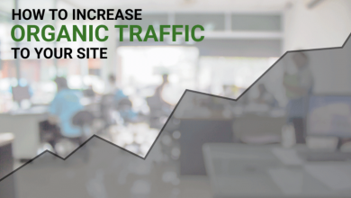 Photo of 5 Strategies to Help Increase Your Organic Traffic